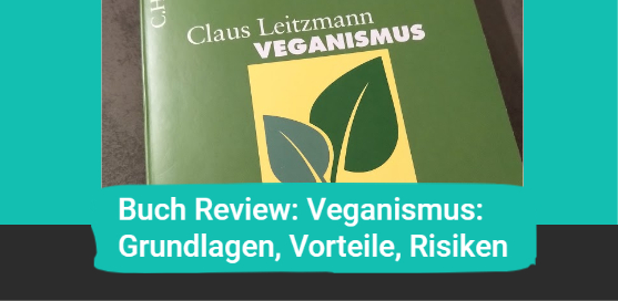 Buch Review: Veganismus